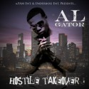 Al Gator - Hostile Takeover mixtape cover art