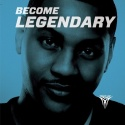 Become Legendary (Hosted By Carmelo Anthony) mixtape cover art