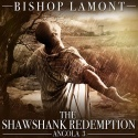 Bishop Lamont - The Shawshank Redemption (Angola 3) mixtape cover art