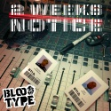 Blood Type - 2 Weeks Notice mixtape cover art