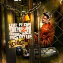 Lil Boosie - Live From Dixon Correctional Institute 2 mixtape cover art
