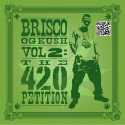 Brisco - OG Kush 2 (The 420 Petition) mixtape cover art