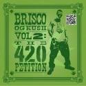 Brisco - OG Kush 2 (The 420 Petition) mixtape cover art