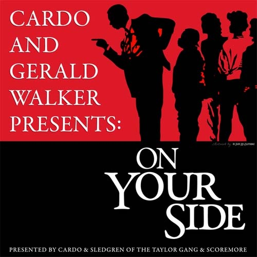 Cardo & Gerald Walker – On Your Side [Mixtape]