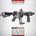 Ceasar & PStarr - War Music mixtape cover art