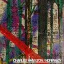 Charles Hamilton - Normalcy mixtape cover art