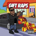 Chip Tha Ripper - Gift Raps mixtape cover art