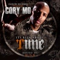 Cory Mo - It's Been About Time (Hosted By Bun B) mixtape cover art