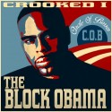 Crooked I - The Block Obama mixtape cover art