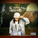 Dee-1 - I Hope They Hear Me 2 mixtape cover art