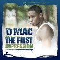 D-Mac - The First Impression mixtape cover art