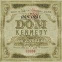 Dom Kennedy - The Original Dom Kennedy mixtape cover art