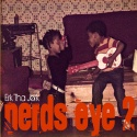 Erk Tha Jerk - Nerd's Eye View 2 mixtape cover art