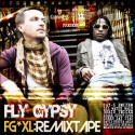 Fly Gypsy - FGXL Remixtape mixtape cover art