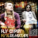 Fly Gypsy - FG*XL: Remixtape mixtape cover art