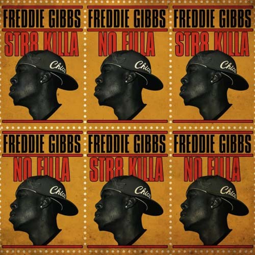 Freddie Gibbs - Str8 Killa No Filla Mixtape