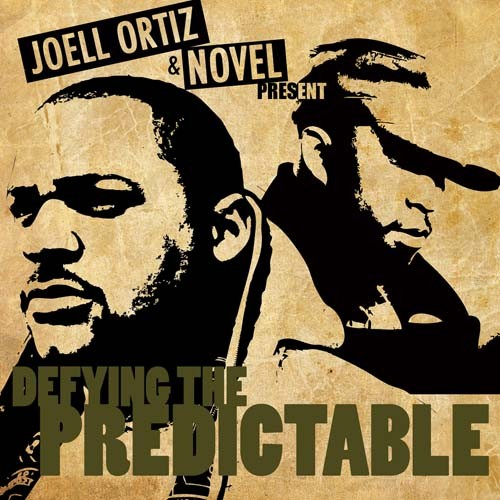Joell Ortiz & Novel - Defying The Predictable Mixtape