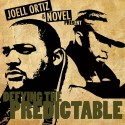Joell Ortiz & Novel - Defying The Predictable mixtape cover art