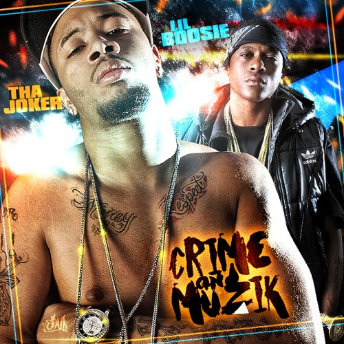 Tha Joker & Lil Boosie - Crime & Muzik Mixtape