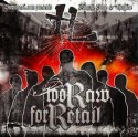 Krayzie Bone - Too Raw For Retail mixtape cover art