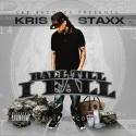 Kris Staxx - Ball Till I Fall mixtape cover art