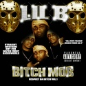 Lil B - Bitch Mob (Respect Da Bitch) mixtape cover art