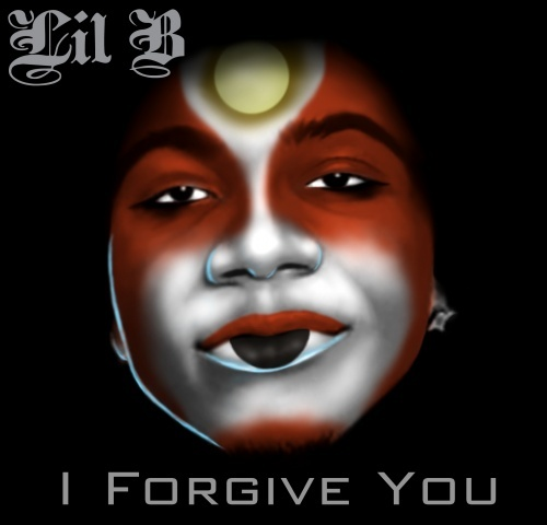 lil b i forgive you