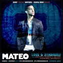 Mateo - Love & Stadiums mixtape cover art