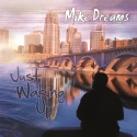 Mike Dreams - Just Waking Up mixtape cover art