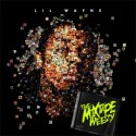 Lil Wayne - The Mixtape Weezy mixtape cover art