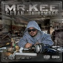 Mr. Kee - Cuban Unibomber mixtape cover art
