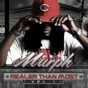 Murph - Realer Than Most mixtape cover art
