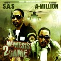 Nemesis 2 The Game (Hosted by S.A.S. & A-Million) mixtape cover art