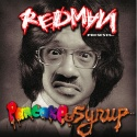 Redman - Pancakes & Syrup mixtape cover art