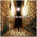 """Royce Da 5'9"""" - The Revival EP mixtape cover art"""