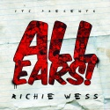 Richie Wess - All Ears mixtape cover art