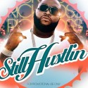 Rick Ross - Still Hustlin mixtape cover art