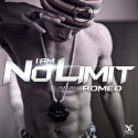 Romeo - I Am No Limit mixtape cover art