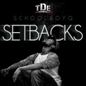 Schoolboy Q - Setbacks mixtape cover art