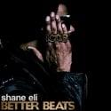 Shane Eli - Better Beats (The ICDB Instrumentals) mixtape cover art