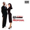 Sha Stimuli - The Break Up 2 (The Proposal) mixtape cover art