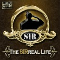 SIR - The SIRreal Life mixtape cover art