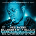 Sir Wine - Blueberry Kush Prelude mixtape cover art