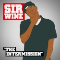 Sir Wine - The Intermission mixtape cover art