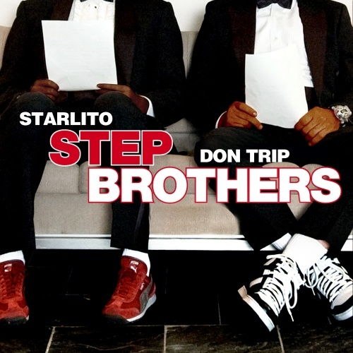 Starlito & Don Trip – Step Brothers [Mixtape]