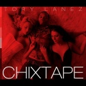 Tory Lanez - Chixtape mixtape cover art