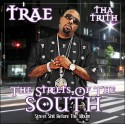 Trae - The Streets Of The South mixtape cover art
