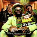 Trap Music - Play Me Some Pimpin (Hosted By Bishop Don Magic Juan & Three 6 Mafia) mixtape cover art