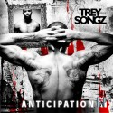 Trey Songz - Anticipation mixtape cover art