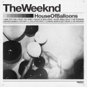 The Weeknd - House Of Balloons mixtape cover art